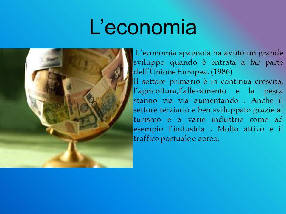 Leconomia Leconomia spagnola ha avuto un grande sviluppo quando è entrata a far parte dellUnione Europea.