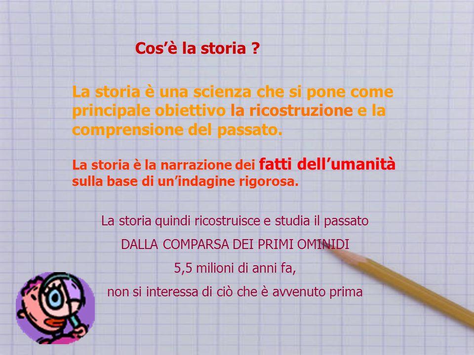 La storia è una scienza che si pone come principale obiettivo la ricostruzione e la comprensione del passato. La storia è la narrazione dei fatti dell
