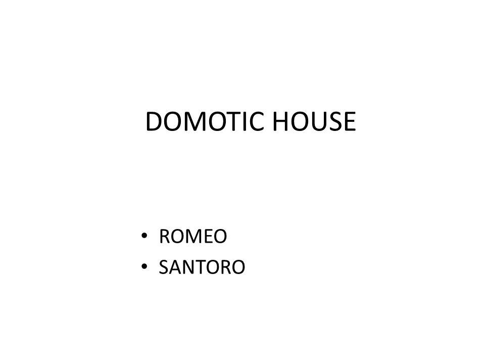 DOMOTIC HOUSE ROMEO SANTORO