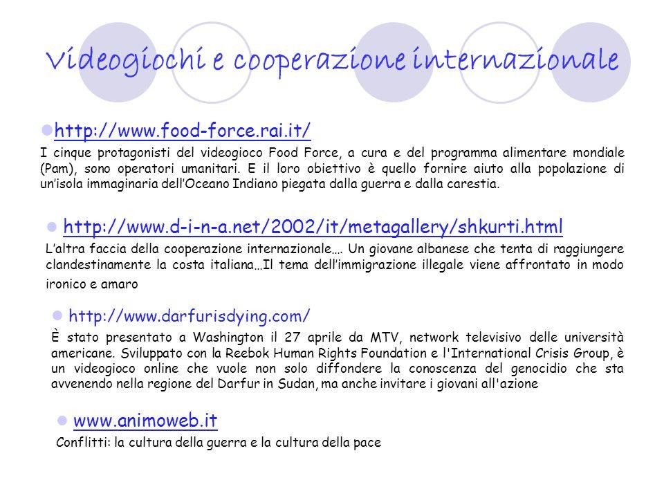 Videogiochi e cooperazione internazionale http://www.food-force.rai.it/ I cinque protagonisti del videogioco Food Force, a cura e del programma alimen
