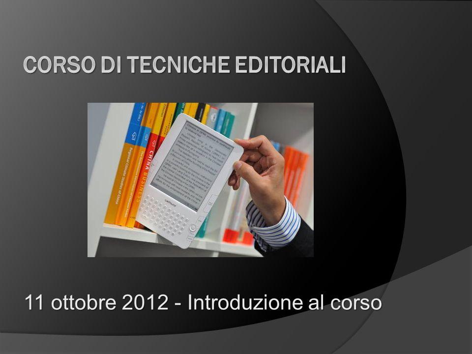 11 ottobre 2012 - Introduzione al corso