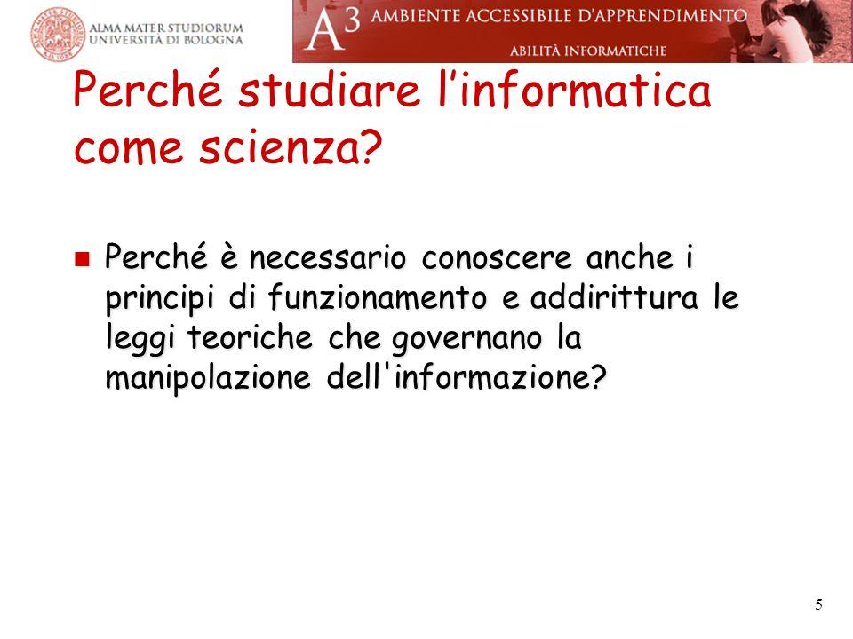 Perché studiare linformatica come scienza.