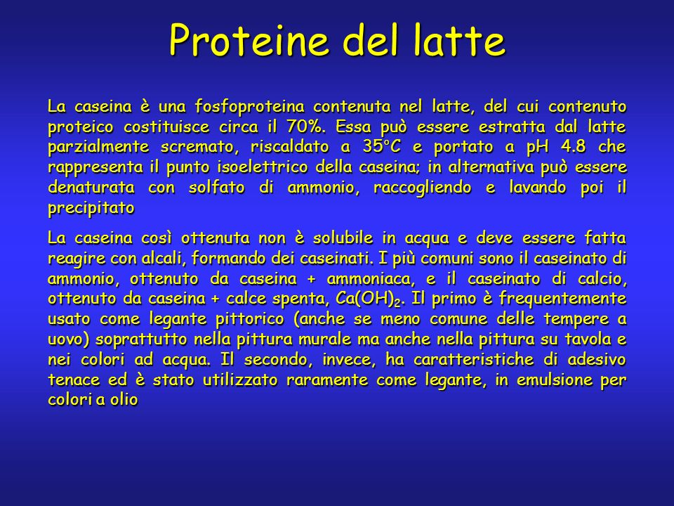 Proteine del latte La caseina è una fosfoproteina contenuta nel latte, del cui contenuto proteico costituisce circa il 70%.