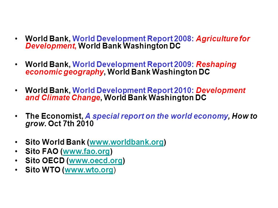 World Bank, World Development Report 2008: Agriculture for Development, World Bank Washington DC World Bank, World Development Report 2009: Reshaping