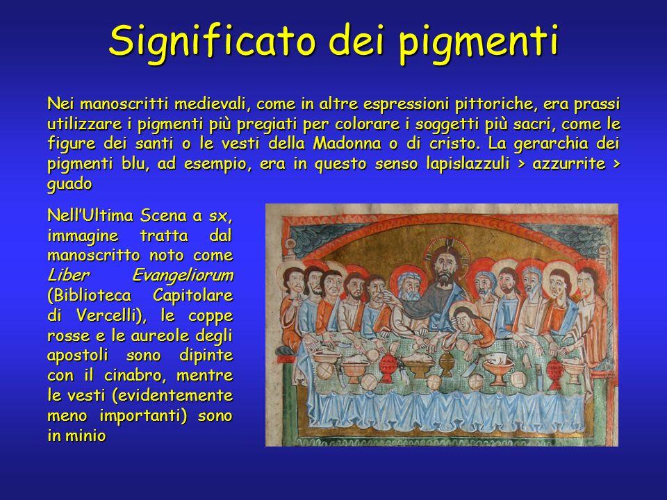 Significato dei pigmenti Nei manoscritti medievali, come in altre espressioni pittoriche, era prassi utilizzare i pigmenti più pregiati per colorare i