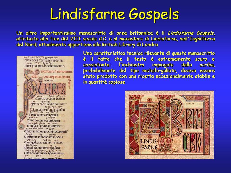 Lindisfarne Gospels Una caratteristica tecnica rilevante di questo manoscritto è il fatto che il testo è estremamente scuro e consistente: l'inchiostr
