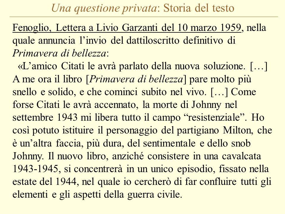Una questione privata: Storia del testo Fenoglio, Lettera a Livio Garzanti del 10 marzo 1959, nella quale annuncia linvio del dattiloscritto definitiv