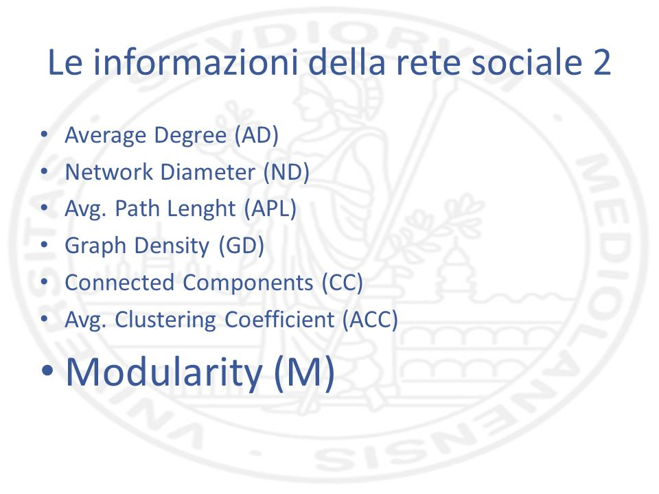 Le informazioni della rete sociale 2 Average Degree (AD) Network Diameter (ND) Avg.