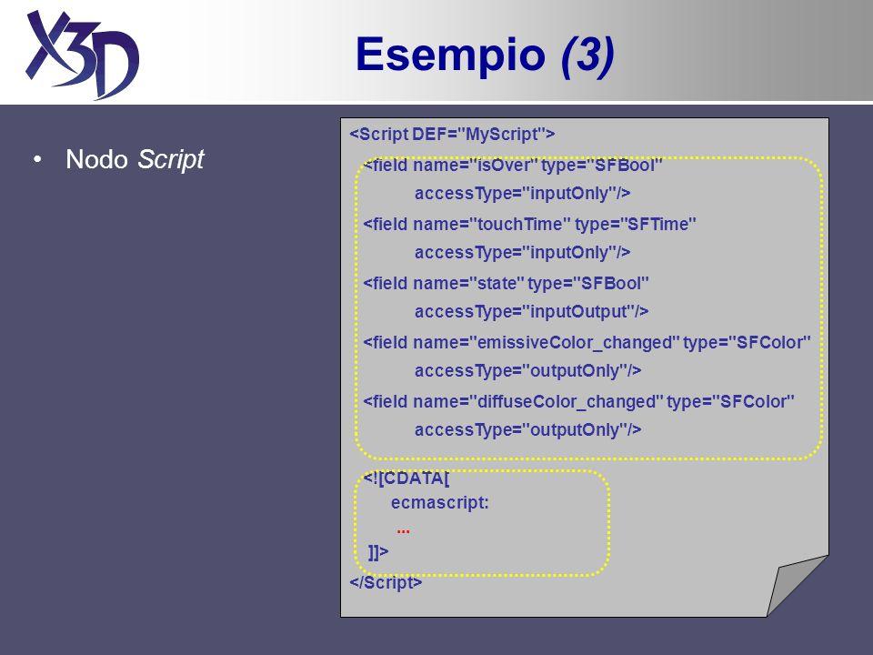 Esempio (3) Nodo Script <field name=