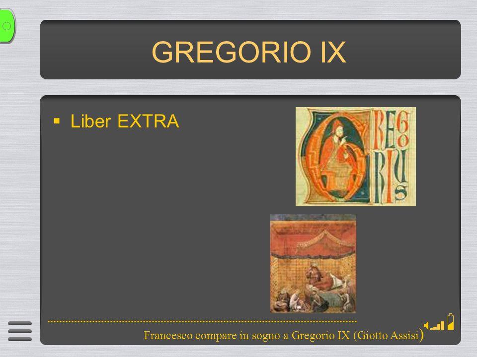GREGORIO IX Liber EXTRA Francesco compare in sogno a Gregorio IX (Giotto Assisi )