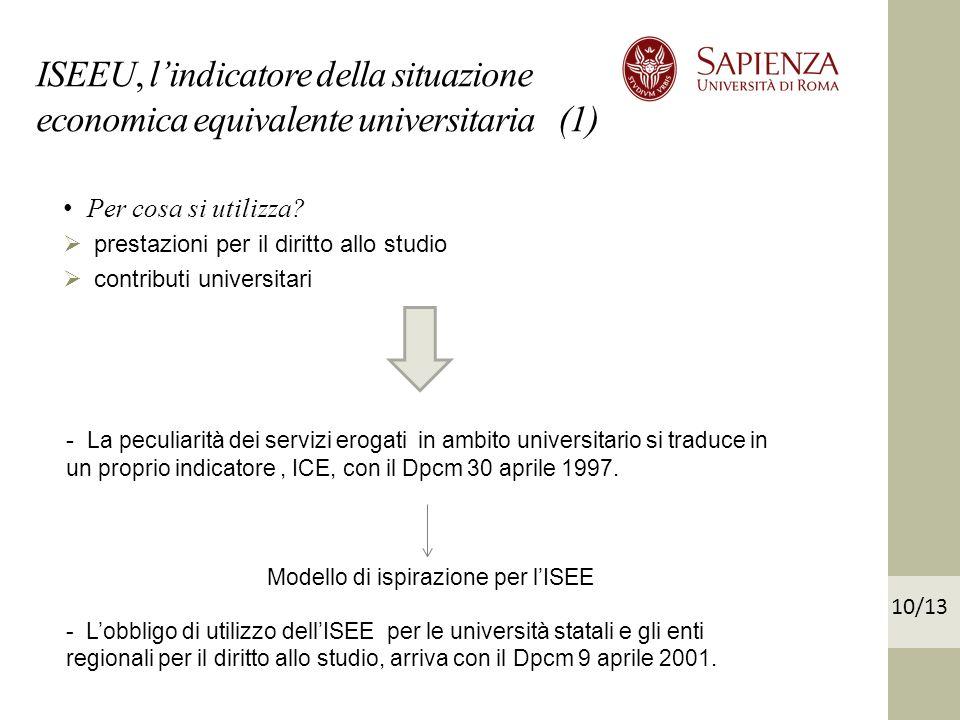ISEEU, lindicatore della situazione economica equivalente universitaria (1) Per cosa si utilizza.