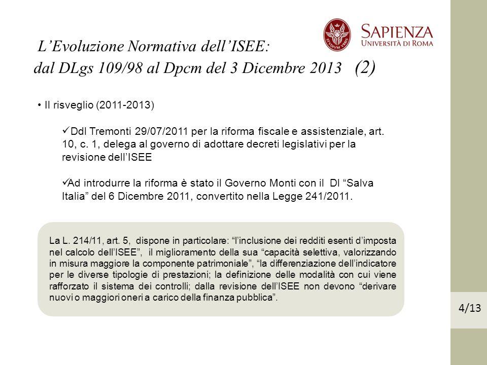 Il risveglio (2011-2013) Ddl Tremonti 29/07/2011 per la riforma fiscale e assistenziale, art.