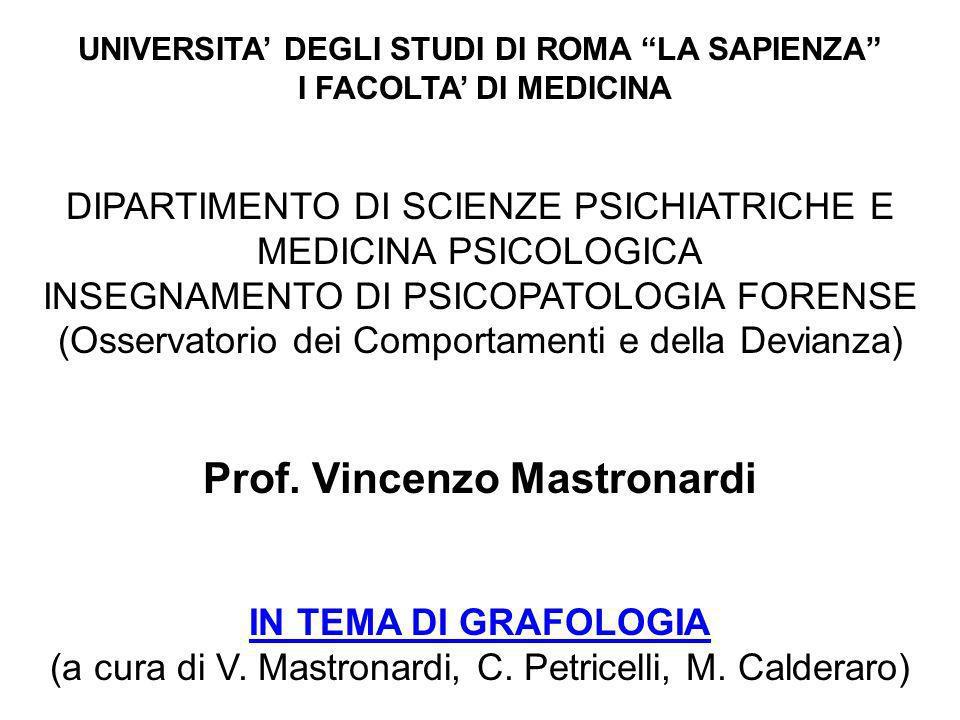 UNIVERSITA DEGLI STUDI DI ROMA LA SAPIENZA I FACOLTA DI MEDICINA DIPARTIMENTO DI SCIENZE PSICHIATRICHE E MEDICINA PSICOLOGICA INSEGNAMENTO DI PSICOPATOLOGIA FORENSE (Osservatorio dei Comportamenti e della Devianza) Prof.