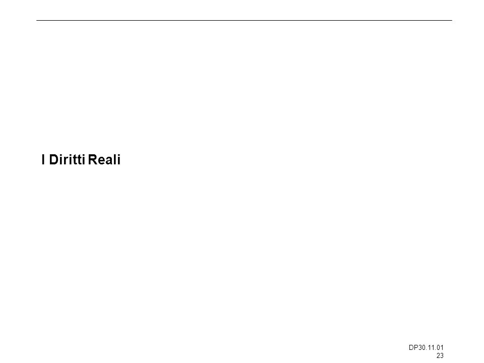 DP30.11.01 23 I Diritti Reali