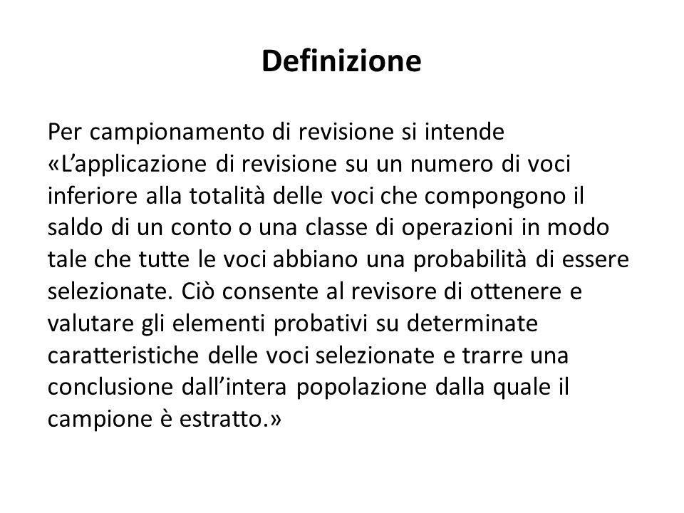 Il campionamento può essere effettuato utilizzando sia un approccio STATISTICO che un approccio NON STATISTICO.