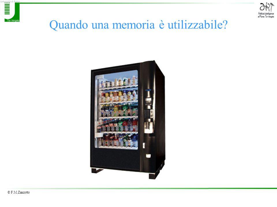 © F.M.Zanzotto Quando una memoria è utilizzabile?