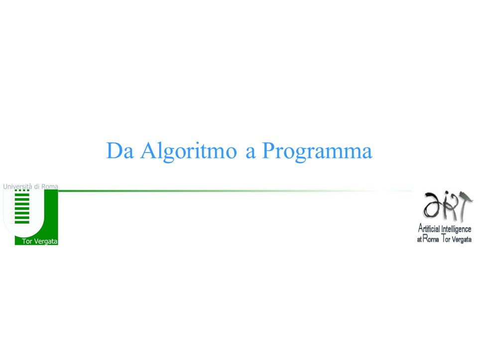 Da Algoritmo a Programma