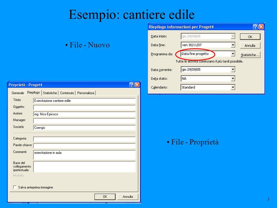 Esempio: cantiere edile File - Nuovo File - Proprietà 3