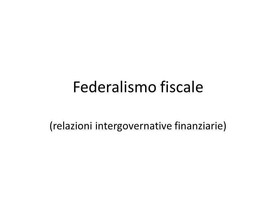 Federalismo fiscale (relazioni intergovernative finanziarie)