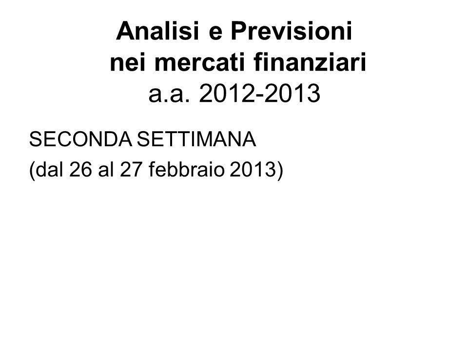Analisi e Previsioni nei mercati finanziari a.a.