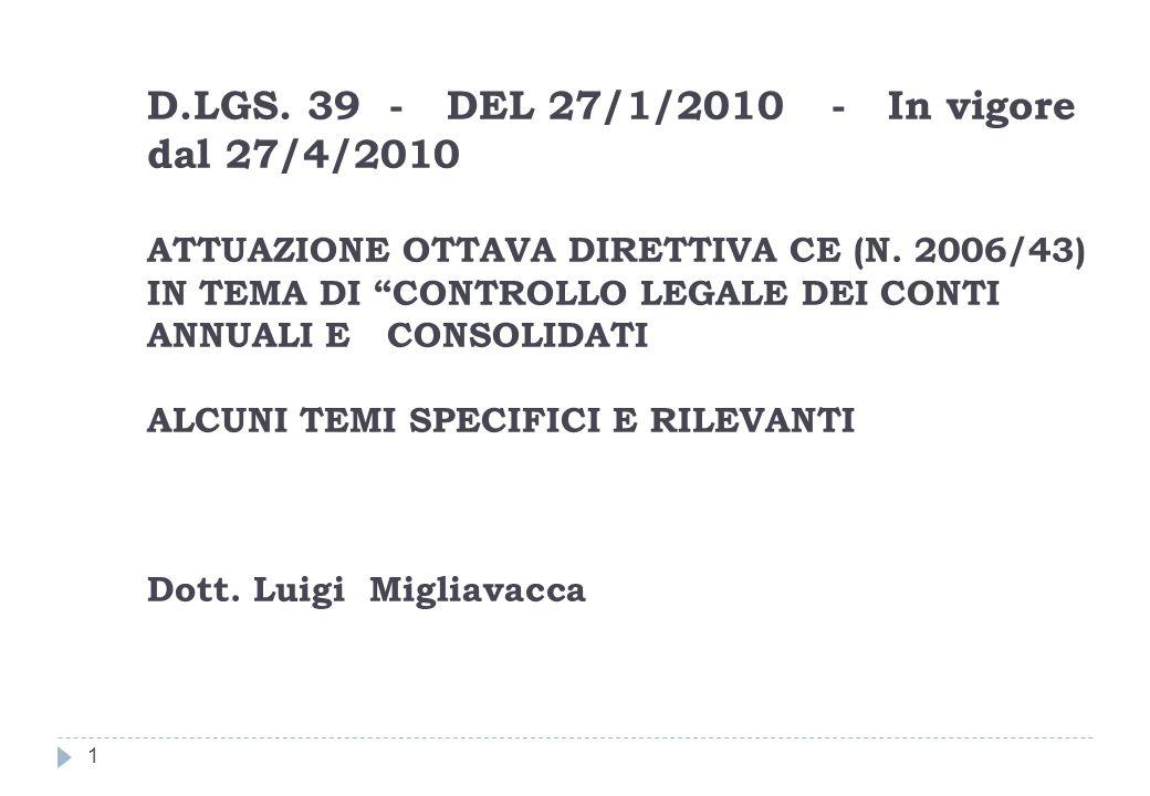 1 D.LGS.39 - DEL 27/1/2010 - In vigore dal 27/4/2010 ATTUAZIONE OTTAVA DIRETTIVA CE (N.