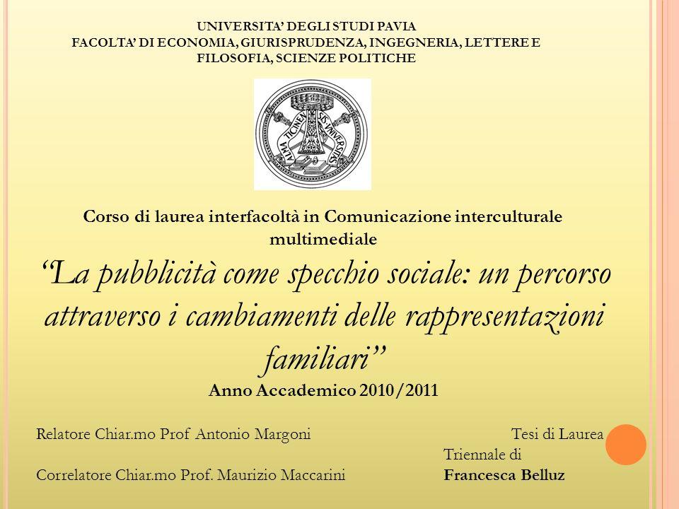 UNIVERSITA DEGLI STUDI PAVIA FACOLTA DI ECONOMIA, GIURISPRUDENZA, INGEGNERIA, LETTERE E FILOSOFIA, SCIENZE POLITICHE Corso di laurea interfacoltà in C