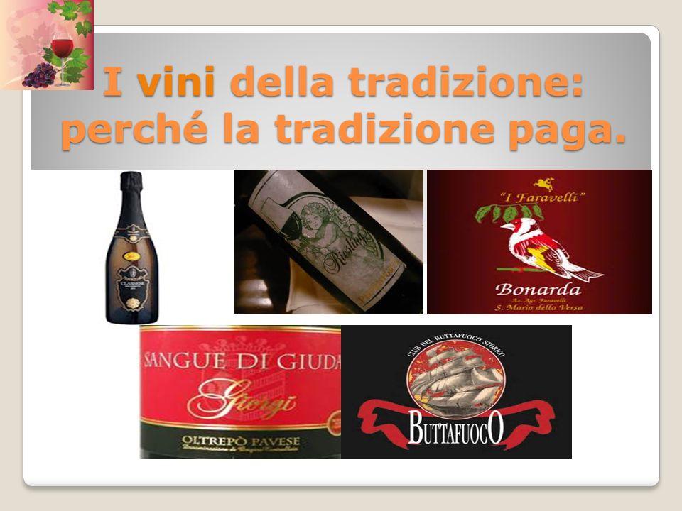 I vini della tradizione: perché la tradizione paga.