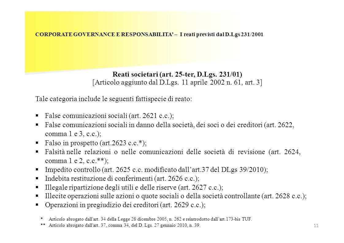 CORPORATE GOVERNANCE E RESPONSABILITA – I reati previsti dal D.Lgs 231/2001 Reati societari (art. 25-ter, D.Lgs. 231/01) [Articolo aggiunto dal D.Lgs.