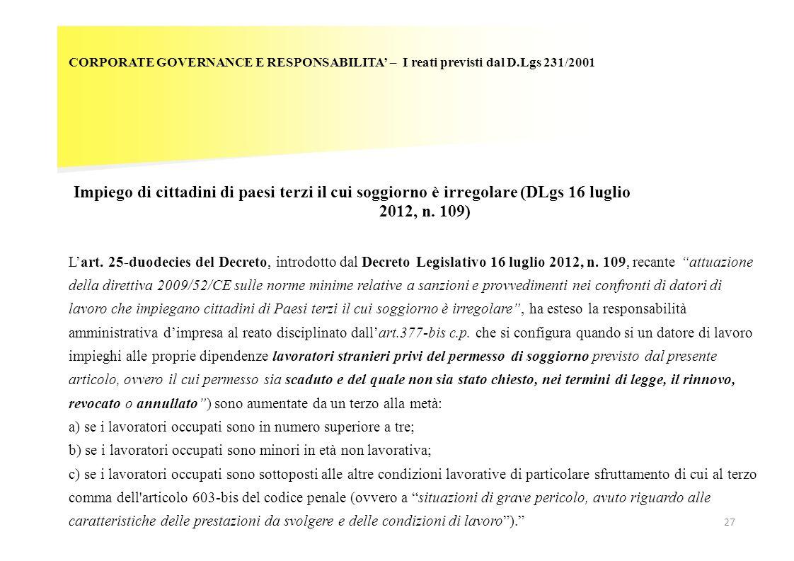 CORPORATE GOVERNANCE E RESPONSABILITA – I reati previsti dal D.Lgs 231/2001 Impiego di cittadini di paesi terzi il cui soggiorno è irregolare (DLgs 16