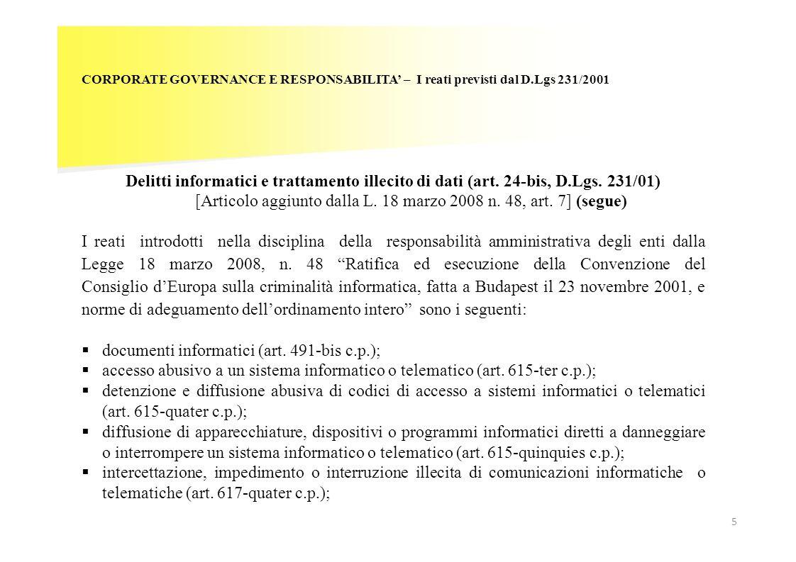 CORPORATE GOVERNANCE E RESPONSABILITA – I reati previsti dal D.Lgs 231/2001 Delitti informatici e trattamento illecito di dati (art. 24-bis, D.Lgs. 23