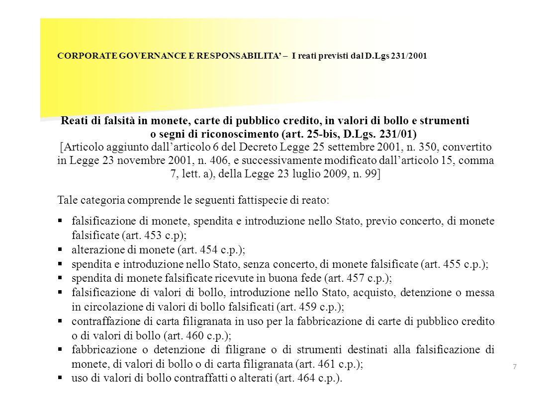 7 CORPORATE GOVERNANCE E RESPONSABILITA – I reati previsti dal D.Lgs 231/2001 Reati di falsità in monete, carte di pubblico credito, in valori di boll