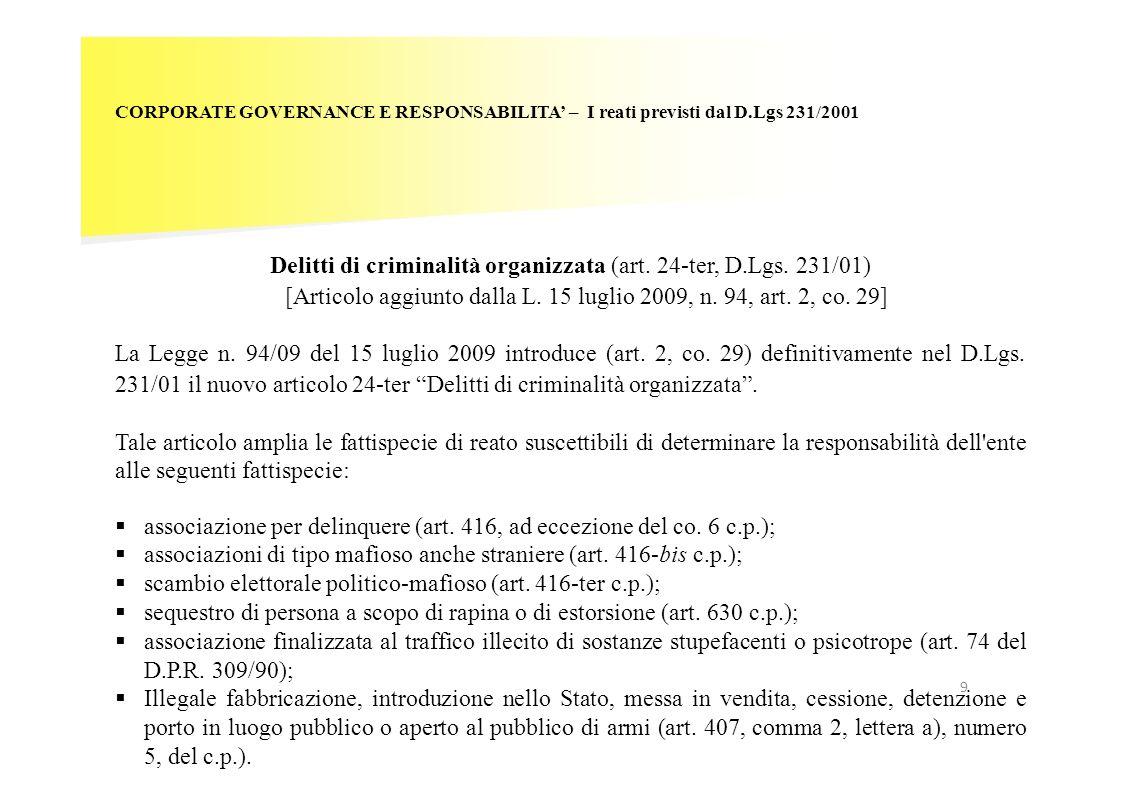 CORPORATE GOVERNANCE E RESPONSABILITA – I reati previsti dal D.Lgs 231/2001 Delitti di criminalità organizzata (art. 24-ter, D.Lgs. 231/01) [Articolo