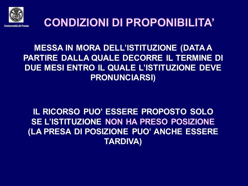 Università di Pavia CONDIZIONI DI PROPONIBILITA MESSA IN MORA DELLISTITUZIONE (DATA A PARTIRE DALLA QUALE DECORRE IL TERMINE DI DUE MESI ENTRO IL QUAL
