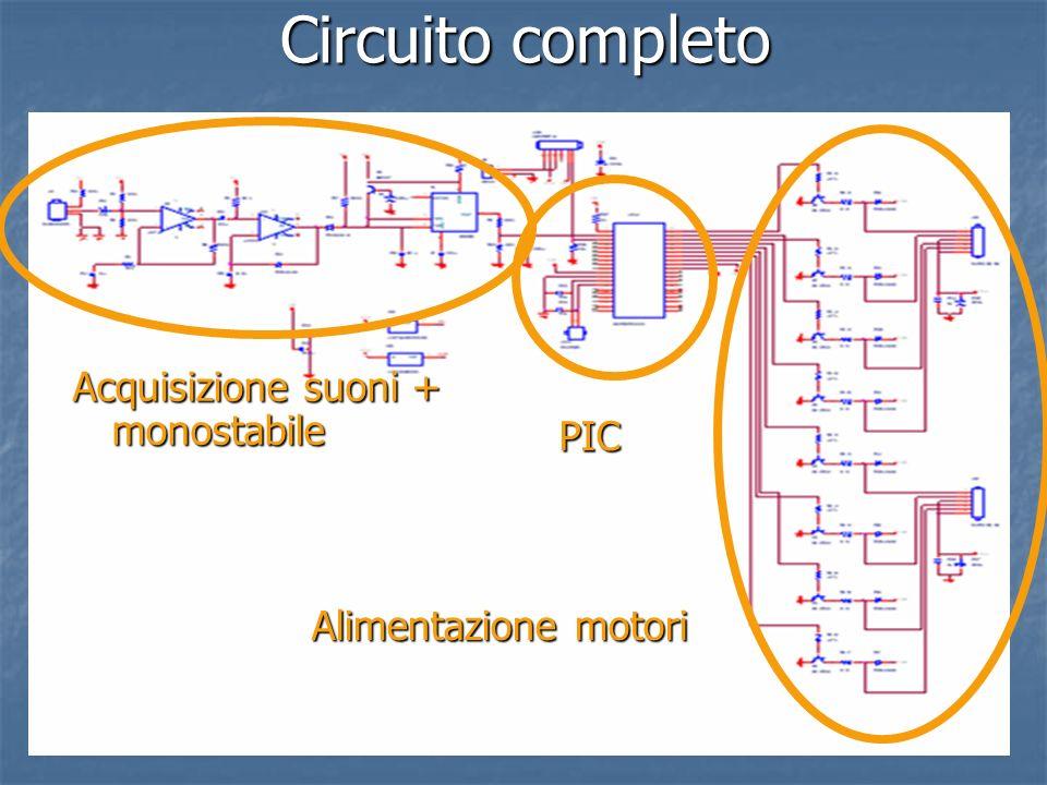 Circuito completo Acquisizione suoni + monostabile PIC Alimentazione motori