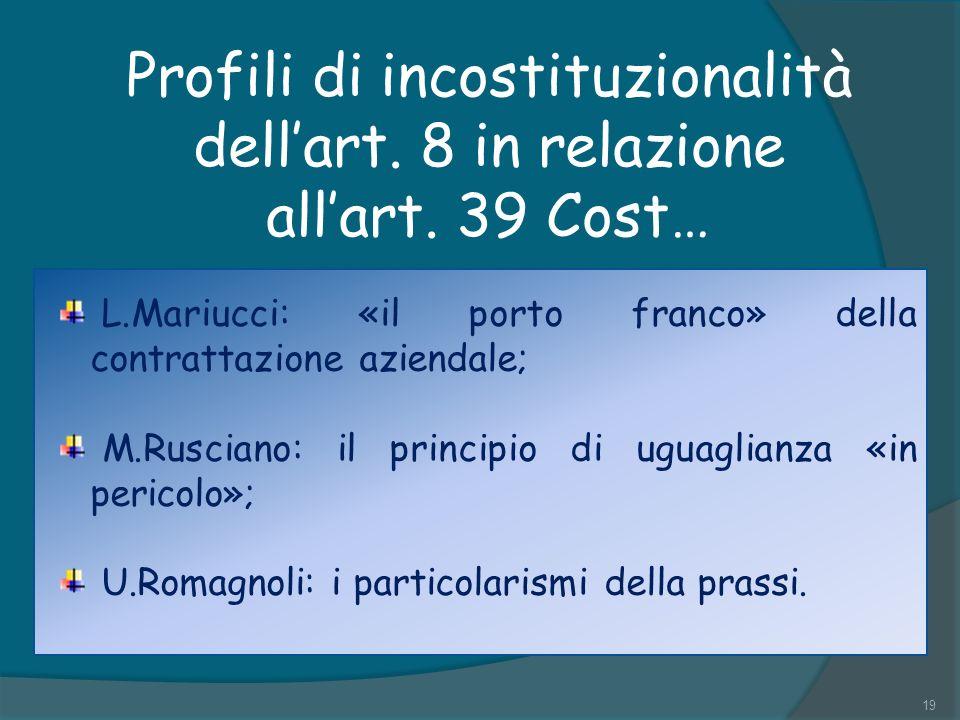 Profili di incostituzionalità dellart.8 in relazione allart.
