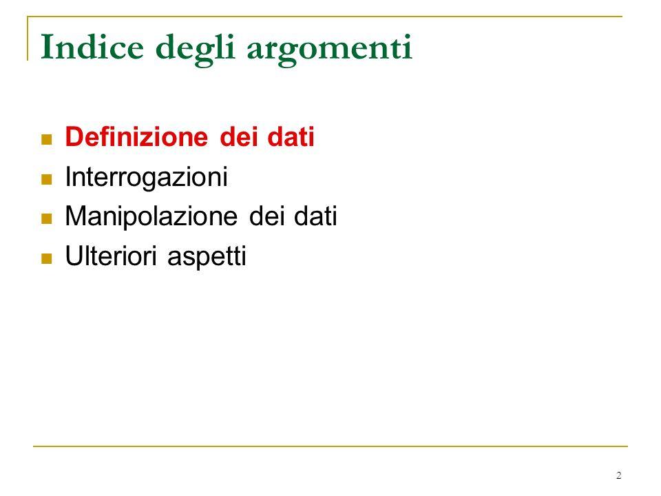 13 Chiavi su più attributi, attenzione create table Impiegato (...
