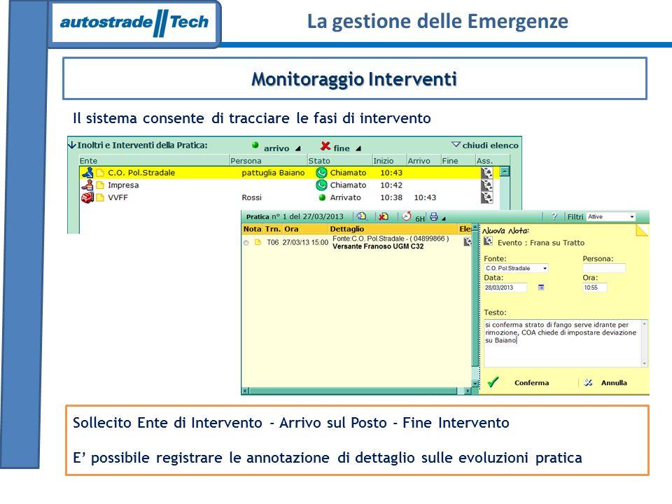 Monitoraggio Interventi Sollecito Ente di Intervento - Arrivo sul Posto - Fine Intervento E possibile registrare le annotazione di dettaglio sulle evo