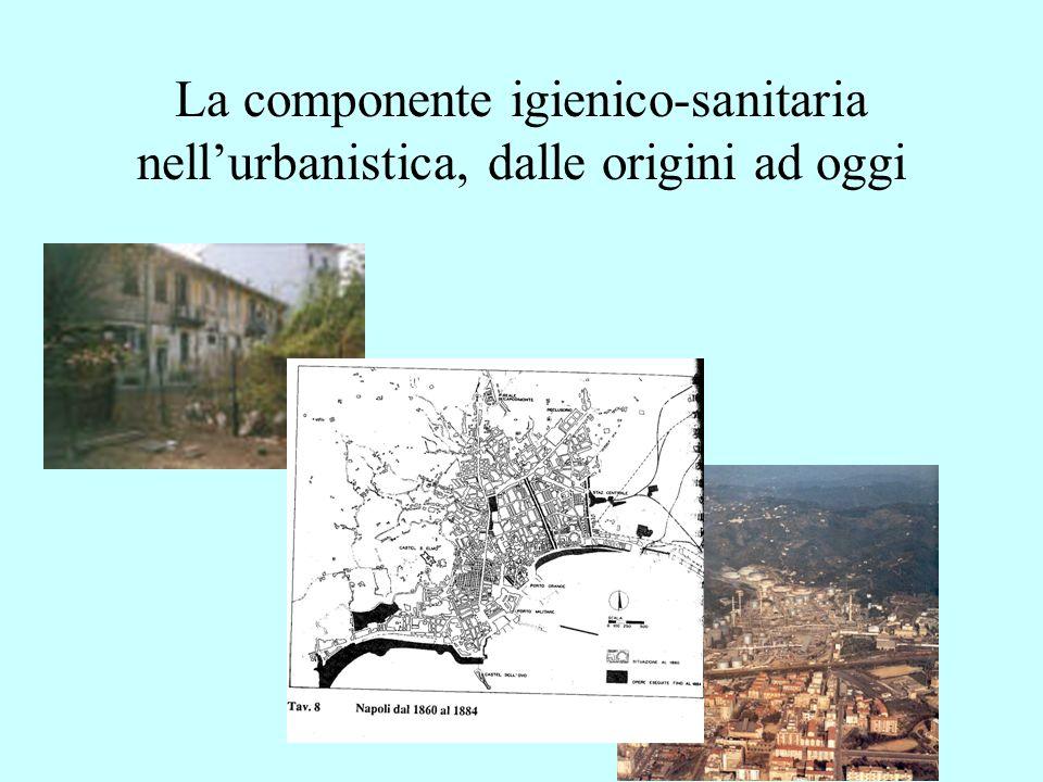 La componente igienico-sanitaria nellurbanistica, dalle origini ad oggi
