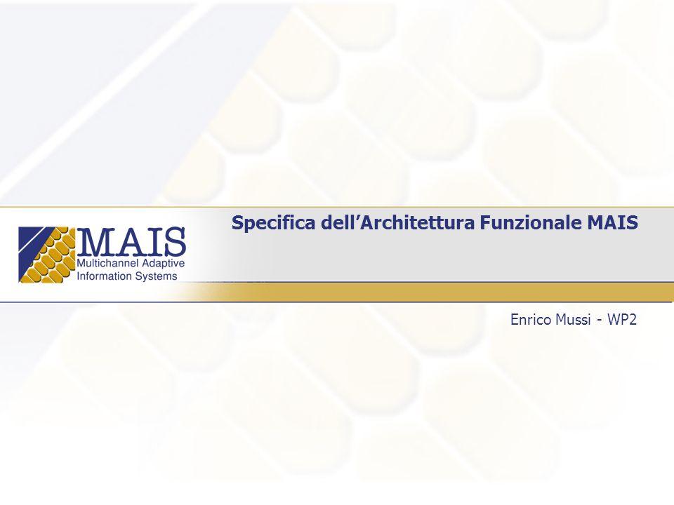 Service requestor MAIS – Service provider proprietario SOAP Server SOAP Client User Environment (WP7) Platform Invocator Local profile Reflective platform