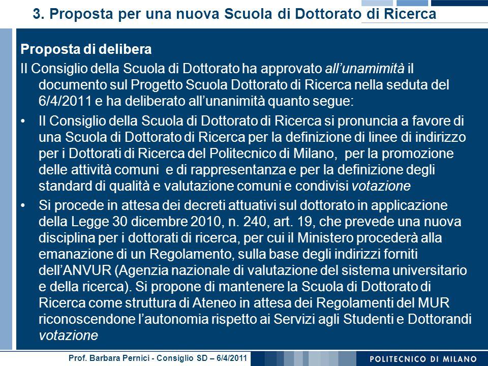 Prof. Barbara Pernici - Consiglio SD – 6/4/2011 3.