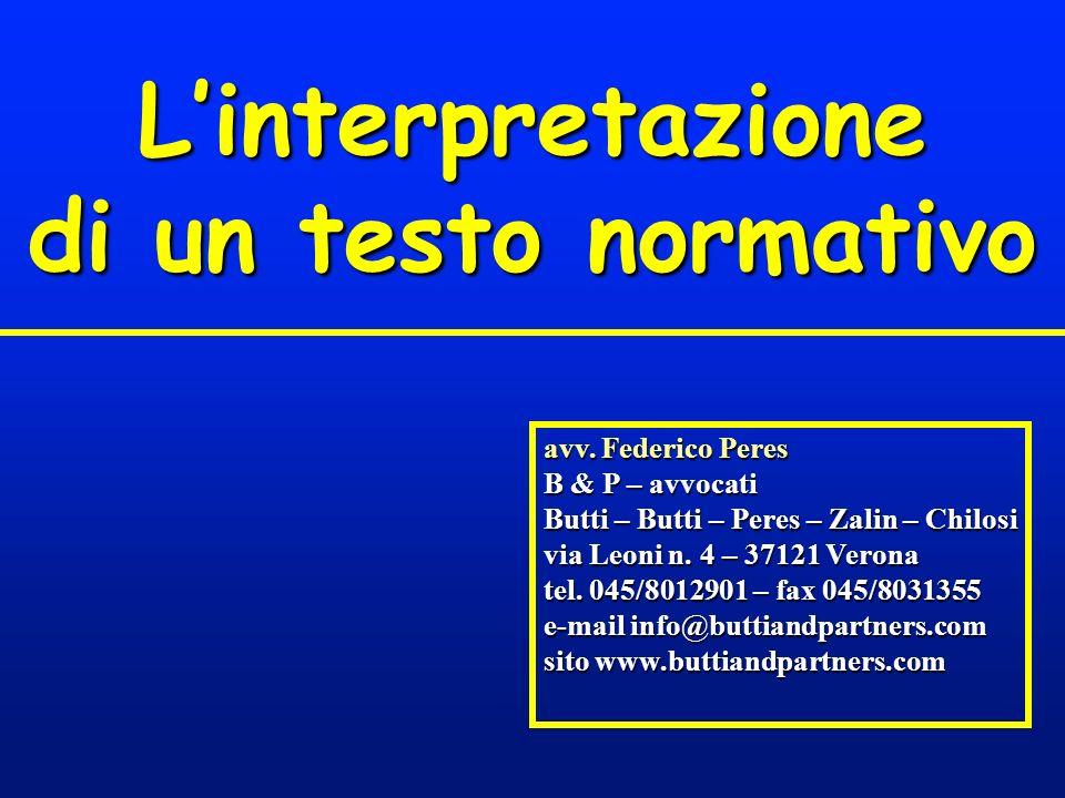 avv. Federico Peres B & P – avvocati Butti – Butti – Peres – Zalin – Chilosi via Leoni n. 4 – 37121 Verona tel. 045/8012901 – fax 045/8031355 e-mail i