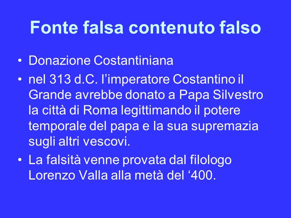 Fonte falsa contenuto falso Donazione Costantiniana nel 313 d.C.