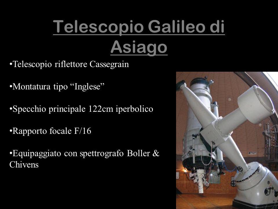 Telescopio Galileo di Asiago Telescopio riflettore Cassegrain Montatura tipo Inglese Specchio principale 122cm iperbolico Rapporto focale F/16 Equipag