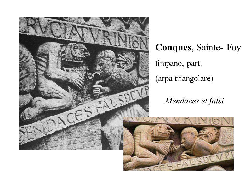 Conques, Sainte- Foy timpano, part. (arpa triangolare) Mendaces et falsi