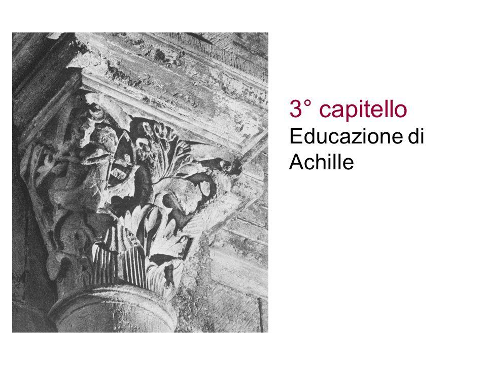 3° capitello Educazione di Achille