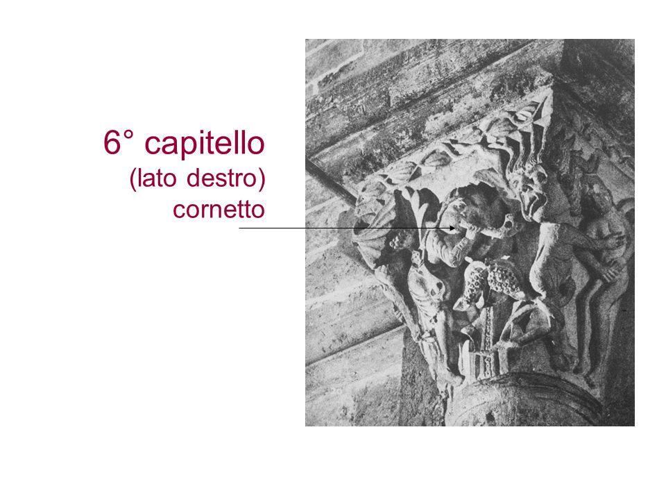6° capitello (lato destro) cornetto