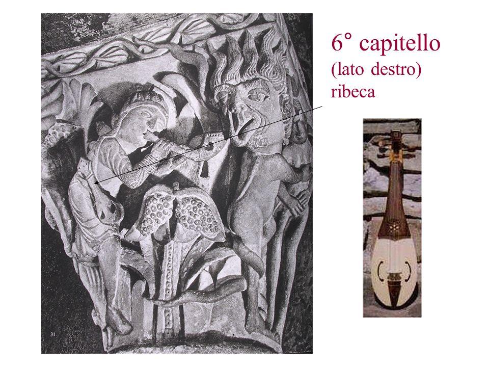 6° capitello (lato destro) ribeca