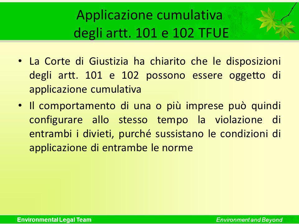 Environmental Legal TeamEnvironment and Beyond Applicazione cumulativa degli artt.