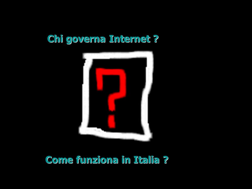 Chi governa Internet ? Come funziona in Italia ?