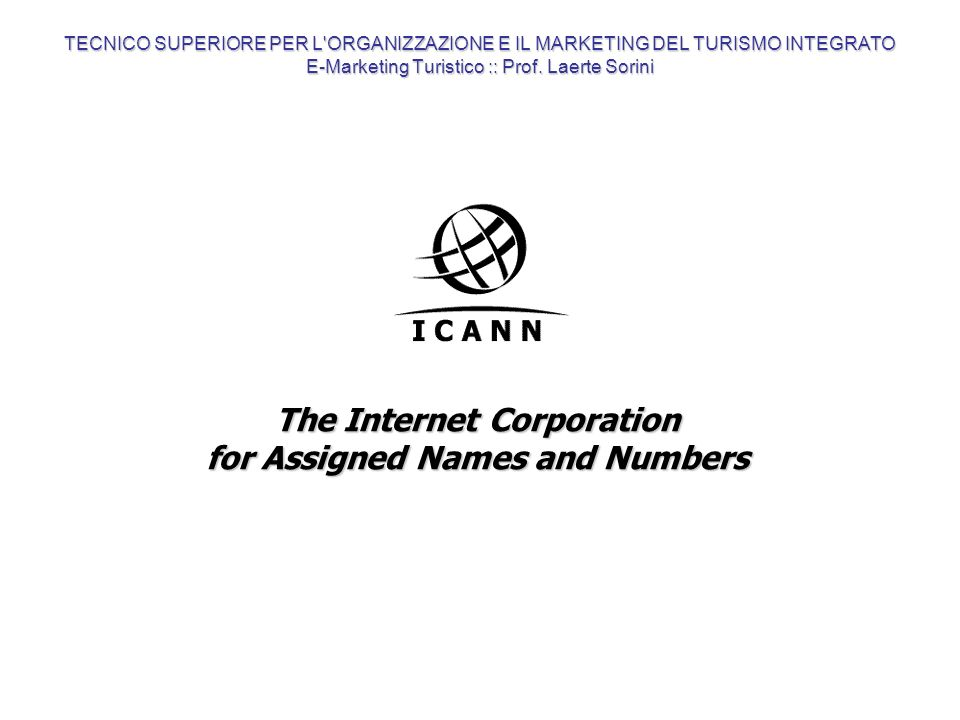 The ICANN s Role in the Internet The Internet Corporation for Assigned Names and Numbers (ICANN) is the non-profit corporation that was formed to assume responsibility for the IP address space allocation, protocol parameter assignment, domain name system management, and root server system management functions previously performed under U.S.
